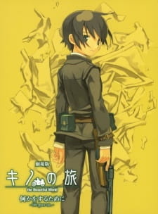 Kino no Tabi: The Beautiful World - Nanika wo Suru Tame ni - Life Goes On.