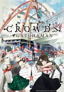 Gatchaman Crowds Insight