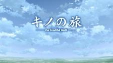 Kino no Tabi: The Beautiful World - The Animated Series - Haikyo no Kuni - On Your Way