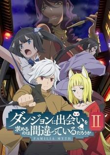 Dungeon ni Deai wo Motomeru no wa Machigatteiru Darou ka II: Past & Future