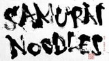 Samurai Noodles: The Originator