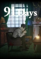 91 Days: Mijikai Rousoku