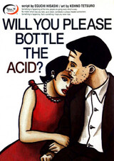 Will You Please Bottle the Acid?